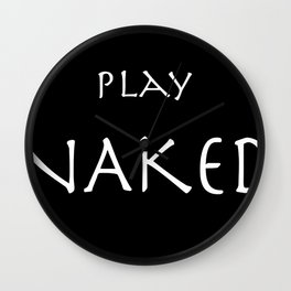 Play naked white on black. Wall Clock