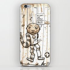 We don't like people without balls iPhone & iPod Skin