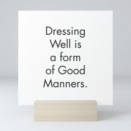 Wall Prints Quotes, Dressing Well is a form of Good Manners, Scandinavian Print, Farmhouse Bathroom Mini Art Print