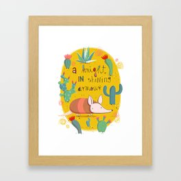 Armadillo: A knight in shining armour Framed Art Print