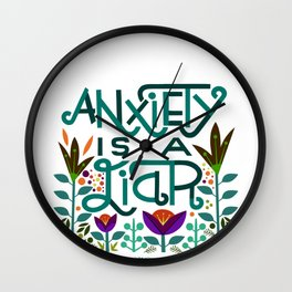 Anxiety is A Liar (teal) Wall Clock