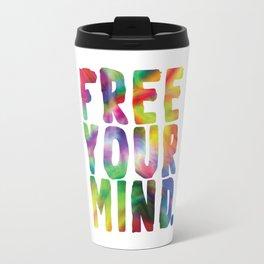 Free Your Mind Travel Mug