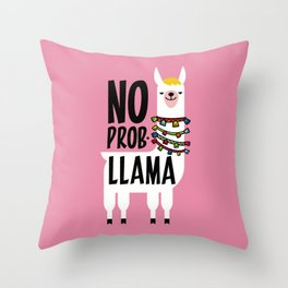 No Prob-Llama Throw Pillow