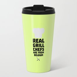 Real Grill Chefs are from Belgium T-Shirt D7677 Travel Mug
