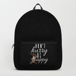 Sloth - Don't Hurry Be Happy Backpack