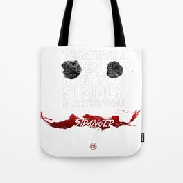 Simply Stranger Tote Bag