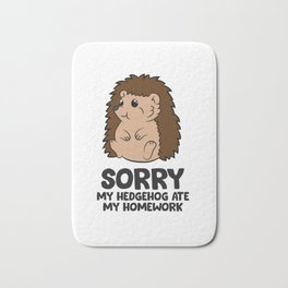 Sorry My Hedgehog Ate My Homework Kids School Hedgehog Bath Mat