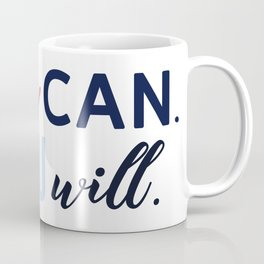 Phrase to inspire you Coffee Mug