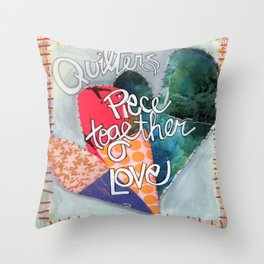 Quilters Piece Together Love Throw Pillow