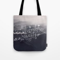 Adventure awaits - go for it! Tote Bag