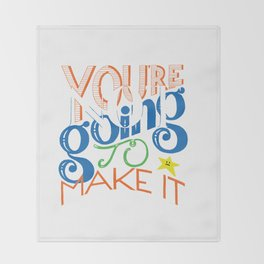 You're (Not) Going To Make It // HAND-LETTERED Throw Blanket