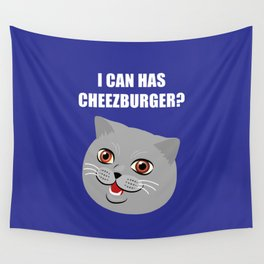 Funny Cat Meme I Can Has Cheezburger? Wall Tapestry