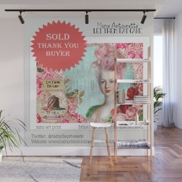 SOLD, Marie Anoinette, Let Them Eat Cake, art print, thank you buyer Wall Mural