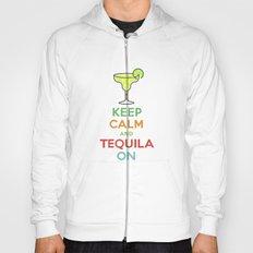 Keep Calm Tequila - black Hoody