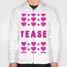 Tease - pink Hoody
