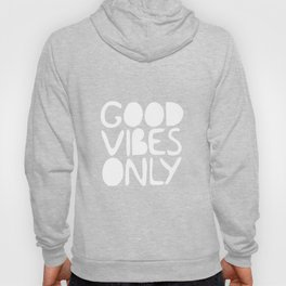 GOOD VIBES ONLY (black) - Handlettered typography Hoody