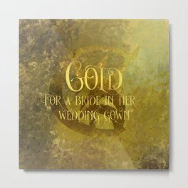 GOLD for a bride in her wedding gown. Shadowhunter Children's Rhyme. Metal Print