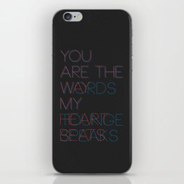 You are... iPhone Skin