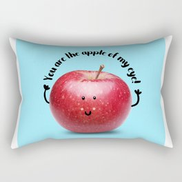 You are the apple of my eye! Rectangular Pillow