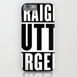 Straight Outta  Surgery iPhone Case