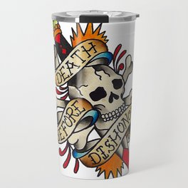Death Before Dishonor Travel Mug