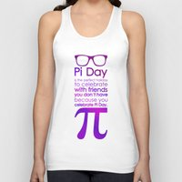 pi Tank Tops featuring Pi Day by Square Lemon