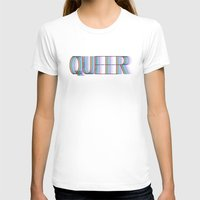 queer T-shirts featuring QUEER by Covered In Moons