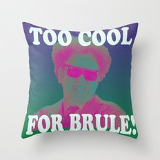 Too Cool for Brule!  Throw Pillow