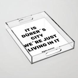 DÜRER´S CITY Acrylic Tray