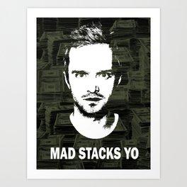 "Jesse Pinkman ""Mad Stacks Yo"" Art Print"