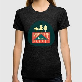 Mind the trees, please T-shirt
