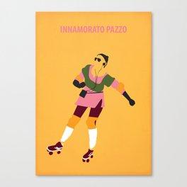 Innamorato Pazzo Canvas Print