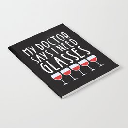My doctor says I need glasses Notebook