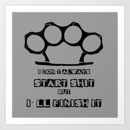 Finish It Art Print