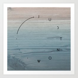 'Just now…' in weathered blue stain Art Print
