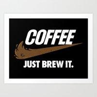 Just Brew It Art Print