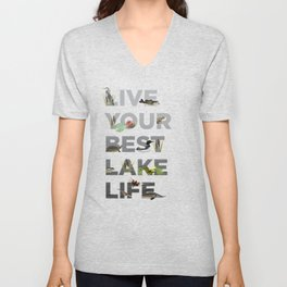 Live Your Best Lake Life Unisex V-Neck