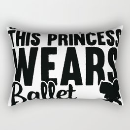 FORGET GLASS SLIPPERS THIS PRINCESS WEARS BALLET SHOES RACERBACK TANK Rectangular Pillow