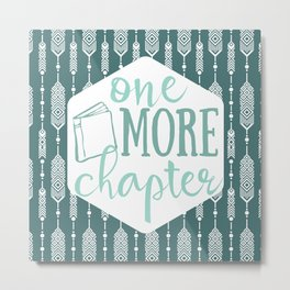 One More Chapter - Dark Tribal Metal Print