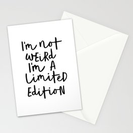 I'm Not Weird I'm a Limited Edition black-white typographic poster design home decor canvas wall art Stationery Cards