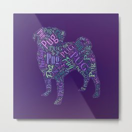 Pug Word Art Metal Print