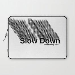 Slow Down Laptop Sleeve