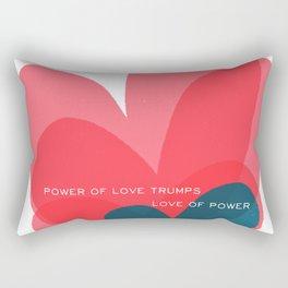 power of love trumps love of power Rectangular Pillow