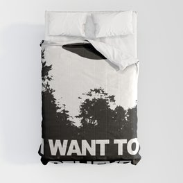 I WANT TO BELIEVE Comforters