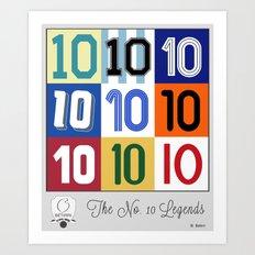 The No. 10 Legends Art Print