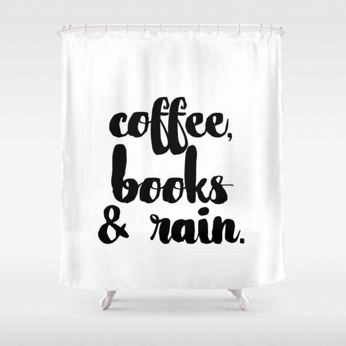 Coffee Books Rain Shower Curtain By Isabellarrazola
