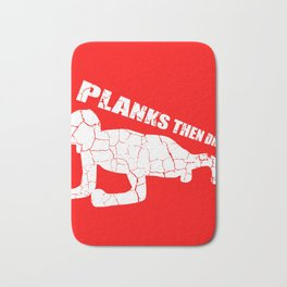 Planks Then Dranks Training Muscles Sports Gift Bath Mat