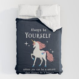 Always be Yourself Comforters