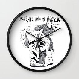JACK KNIFE INTO THE WACK LIFE Wall Clock