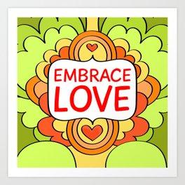 Embrace love Art Print